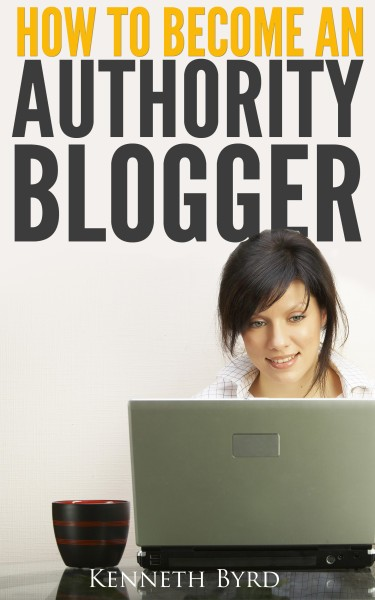 How to Become an Authority Blogger